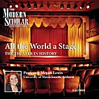 All the World a Stage: The Theater in…