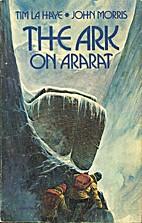 The ark on Ararat by Tim LaHaye