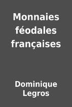 Monnaies féodales françaises…