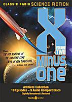 X Minus One, Volume Two by Radio Spirits