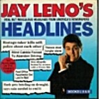Jay Leno's Headlines: Book I, II, III : Real…
