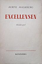 Excellensen by Bertil Malmberg