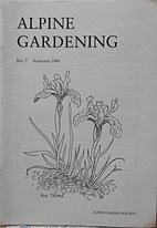 Alpine Gardening: No. 7, Autumn 1989