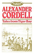 Tales from Tiger Bay by Alexander Cordell