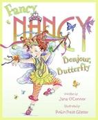 Fancy Nancy: Bonjour, Butterfly by Jane…