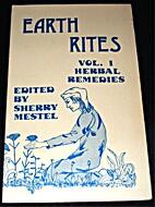Earth Rites: Vol. 1 Herbal Remedies by…