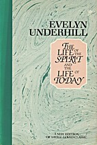 The Life of the Spirit and the Life of Today…