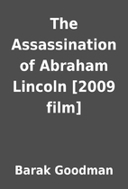 The Assassination of Abraham Lincoln [2009…