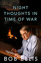 Night Thoughts in Time of War by Bob Ellis