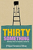 Thirty Something: Nothing's How We Dreamed…