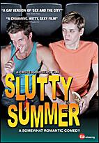 Slutty Summer [film] by Casper Andreas