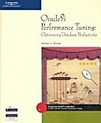 Oracle9i Performance Tuning: Optimizing…