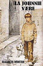 Johnnie Alone by Elizabeth Webster