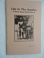 Life in the Jungles: A story about World War…
