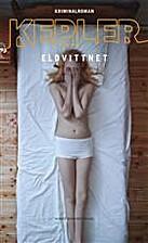Eldvittnet by Lars Kepler