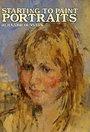 Starting to paint portraits - Bernard Dunstan