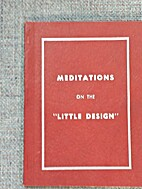 Meditations on the little design by…