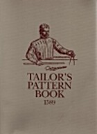 Tailor's Pattern Book 1589 by Juan de Alcega