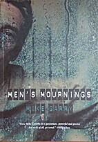 Men's Mournings by Mike Garry