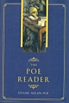 The Poe Reader by Edgar Allan Poe