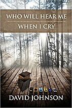 Who Will Hear Me When I Cry: The Tucker…
