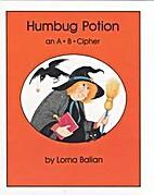 Humbug Potion by Lorna Balian