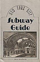 New York City Subway Guide by Oscar…