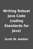 Writing Robust Java Code (coding Standards…