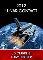 2012 Lunar Contact by JD Clarke
