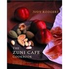 The Zuni Cafe Cookbook: A Compendium of…