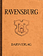 Ravensburg by Stadtverwaltung Ravensburg…