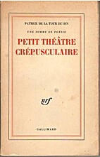 Petit théatre crépusculaire by…