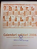 Calendari solidari 2006 by Comissió de…