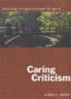 Caring Criticism: Building Bridges Instead…