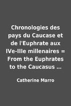 Chronologies des pays du Caucase et de…