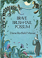 Brave Brush-Tail Possum by Diane Redfield…