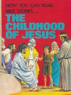 The Childhood of Jesus by Lucy Kincaid