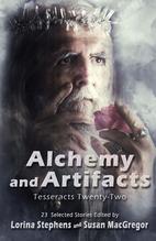 Alchemy and Artifacts: Tesseracts Twenty-Two…