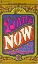Love is Now by Peter E. Gillquist