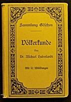 Völkerkunde by Michael Haberlandt