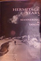 The Hermitage years of Mannering & Dixon :…