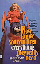 How to give your children everything they…