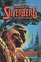 The New Springtime by Robert Silverberg