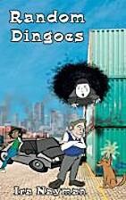 Random Dingoes by Ira Nayman