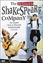 The Reduced Shakespeare Company - The…