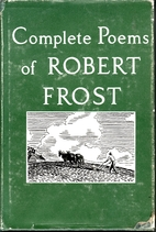 Complete Poems of Robert Frost by Robert…