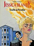 Trouble in paradise by Jean Dufaux
