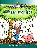Sinu raha by Felicia Law