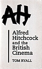 Alfred Hitchcock and the British Cinema by…