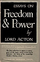Essays on freedom and power by Lord Acton